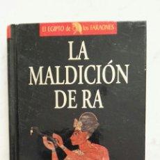 Libros de segunda mano: LA MALDICIÓN DE RA. Lote 128486915