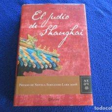 Libros de segunda mano: EL JUDIO DE SHANGAI EMILIO CALDERON ED. PLANETA 2008. Lote 128760107