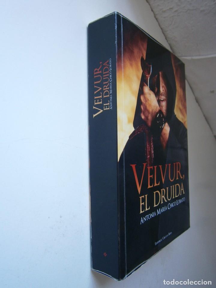 Libros de segunda mano: VELVUR EL DRUIDA Antonia Chico Lobato Circulo Rojo 1 edicion 2015 - Foto 3 - 128940935