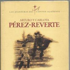 Libros de segunda mano: EL CAPITAN ALATRISTE (ALATRISTE I) ARTURO PEREZ-REVERTE. Lote 129243403
