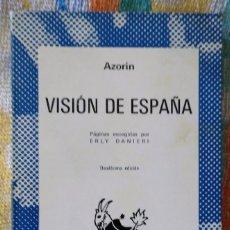 Libros de segunda mano: VISIÓN DE ESPAÑA. AZORÍN.. Lote 130254070
