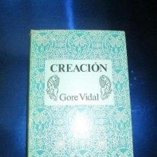 Libros de segunda mano: LIBRO-CREACIÓN-GORE VIDAL-1982-NARRATIVAS/EDHASA-BUEN ESTADO-SOBRECUBIERTA. Lote 130525546