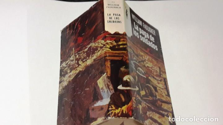 Libros de segunda mano: LA PAGA DE LOS SOLDADOS - WILLIAM FAULKNER - 1968 - Foto 2 - 130630274