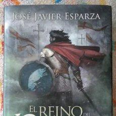 Libros de segunda mano: EL REINO DEL NORTE. AUTOGRAFIADO. JOSE JAVIER ESPARZA. Lote 130635470