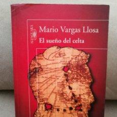 Libros de segunda mano: MARIO VARGAS LLOSA - EL SUEÑO DEL CELTA - SANTILLANA 2010. Lote 130827804