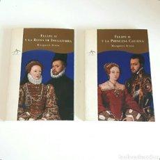 Libros de segunda mano: MARGARET IRWIN. FELIPE II Y LA PRINCESA CAUTIVA / Y LA REINA DE INGLATERRA. EDITORIAL ALBA. 2 TOMOS.. Lote 131617298