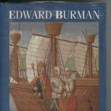 Libros de segunda mano: EDWARD BURMAN, EL ÚLTIMO TEMPLARIO, PRECINTADO. Lote 131687698