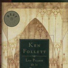 Libros de segunda mano: KEN FOLLETT, LOS PILARES DE LA TIERRA. Lote 131771462