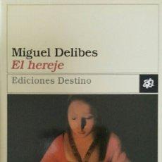 Libros de segunda mano: MIGUEL DELIBES. EL HEREJE.. Lote 131907362