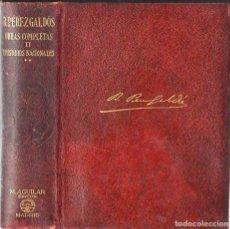 Libros de segunda mano: BENITO PÉREZ GALDÓS : EPISODIOS NACIONALES II (AGUILAR, 1941). Lote 132193722