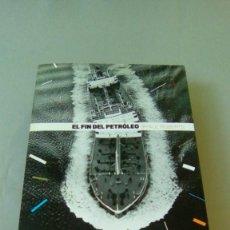 Libros de segunda mano: EL FIN DEL PETROLEO.- PAUL ROBERTS. Lote 132552646