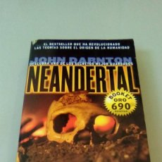 Libros de segunda mano: NEANDERTAL.- JOHN DARNTON. Lote 132554126