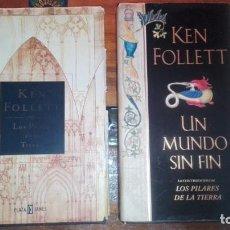 Libros de segunda mano: LOS PILARES DE LA TIERRA Y UN MUNDO SIN FIN. KEN FOLLETT.. Lote 132815470