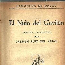 Libros de segunda mano: EL NIDO DEL GAVILÁN - BARONESA ORCZY - EDITORIAL EVA - AÑOS 40. Lote 134835119