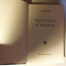 Libros de segunda mano: VOLVERÁS A REGIÓN JUAN BENET DESTINO SEGUNDA EDICIÓN ENERO 1974. Lote 133162330