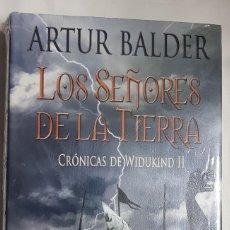 Libros de segunda mano: LOS SEÑORES DE LA TIERRA - CRÓNICAS DE WIDUKIND II - ARTUR BALDER. Lote 65846762