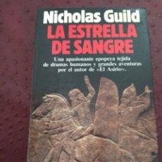 Libros de segunda mano: LA ESTRELLA DE SANGRE. NICHOLAS GUILD. Lote 133627094