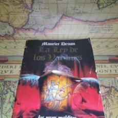 Libros de segunda mano: LA LEY DE LOS VARONES: LOS REYES MALDITOS IV - MAURICE DRUON- 1985. Lote 133835242