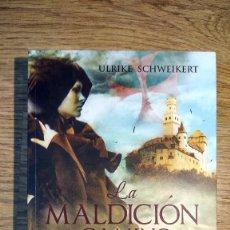Libros de segunda mano: LA MALDICIÓN DEL CAMINO DE SNATIAGO DE ULRIKE SCHWEIKERT PRIMERA EDICIÓN 2009. Lote 135322450
