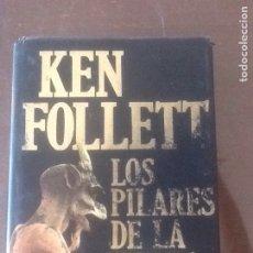 Libros de segunda mano: LOS PILARES DE LA TIERRA, KEN FOLLET. Lote 135407817