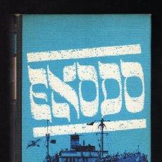 Libros de segunda mano: ÉXODO POR LEON URIS (CÍRCULO DE LECTORES, 1967) · 640 PÁGINAS (ENCUADERNACIÓN EN TAPA DURA). Lote 137561054