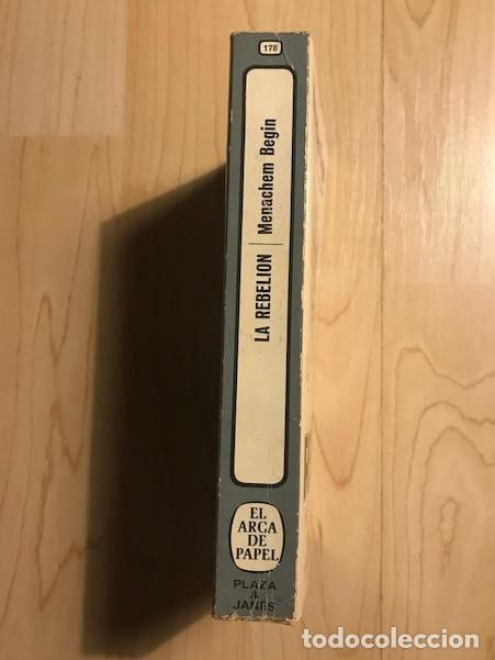 Libros de segunda mano: La rebelión Menachem Begin 1981 - Foto 4 - 137993694
