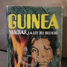 Libros de segunda mano: RAMÓN GARCÍA DOMÍNGUEZ - GUINEA, MACÍAS LA LEY DEL SILENCIO - PLAZA Y JANES 1977. Lote 138284849