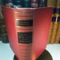 Libros de segunda mano: EL DIOS DE LA LLUVIA LLORA SOBRE MÉJICO - LÁSZLÓ PASSUTH - LUIS DE CARLT - BARCELONA - 1965 -. Lote 138811082