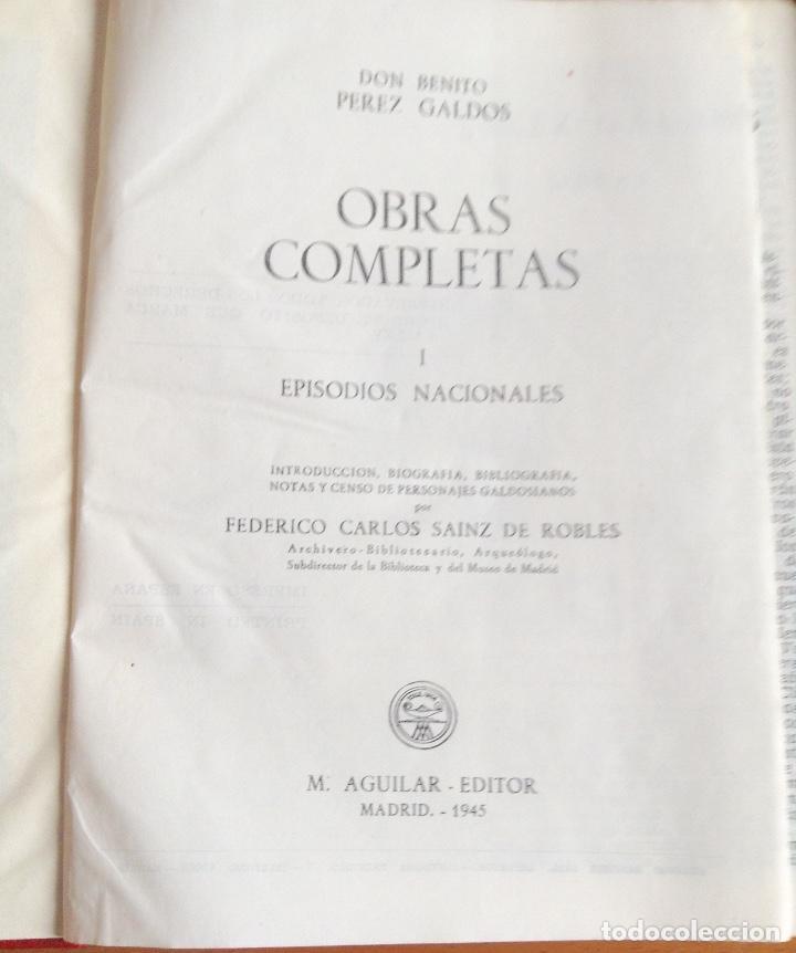 Libros de segunda mano: BENITO PÉREZ GALDOS OBRAS COMPLETAS EPISODIOS NACIONALES 1944-1945 TRES TOMOS - Foto 3 - 138941902