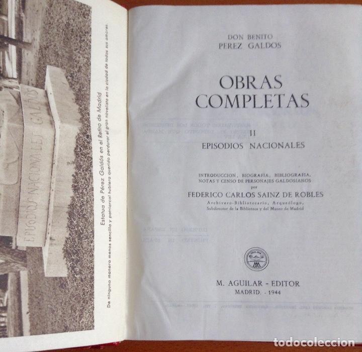 Libros de segunda mano: BENITO PÉREZ GALDOS OBRAS COMPLETAS EPISODIOS NACIONALES 1944-1945 TRES TOMOS - Foto 4 - 138941902