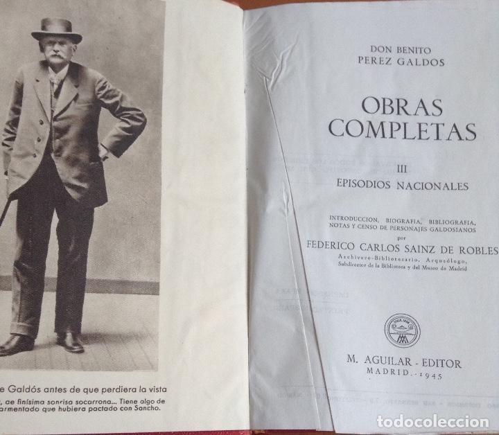 Libros de segunda mano: BENITO PÉREZ GALDOS OBRAS COMPLETAS EPISODIOS NACIONALES 1944-1945 TRES TOMOS - Foto 6 - 138941902
