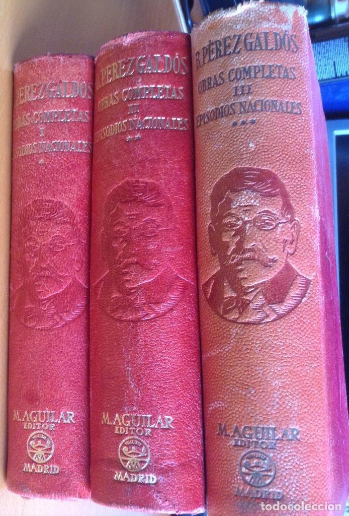 Libros de segunda mano: BENITO PÉREZ GALDOS OBRAS COMPLETAS EPISODIOS NACIONALES 1944-1945 TRES TOMOS - Foto 12 - 138941902