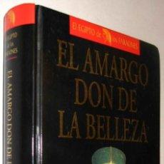 Libros de segunda mano: EL AMARGO DON DE LA BELLEZA - TERENCI MOIX *. Lote 139518410