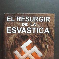 Libros de segunda mano: EL RESURGIR DE LA ESVASTICA - DINO ALREICH (1ª EDICIÓN). Lote 139672130