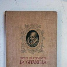 Libros de segunda mano: BJS. LA GITANILLA. MIGUEL DE CERVANTES. EDT. APOLO. . . Lote 139791458