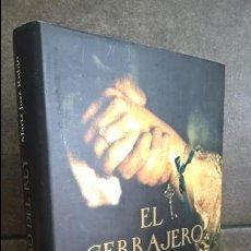 Libros de segunda mano: EL CERRAJERO DEL REY. MARIA JOSE RUBIO. ESFERA DE LOS LIBROS 2012 PRIMERA EDICION. . Lote 140072682