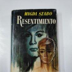Libros de segunda mano: RESENTIMIENTO. - MAGDA SZABO. TDK198. Lote 140154750