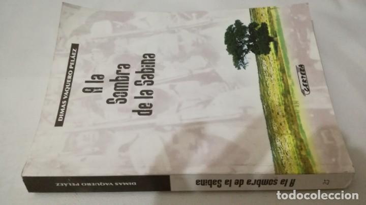 A LA SOMBRA DE LA SABINA-DIMAS VAQUERO PELAEZ-GUERRA CIVIL ARAGON MONEGROS (Libros de Segunda Mano (posteriores a 1936) - Literatura - Narrativa - Novela Histórica)