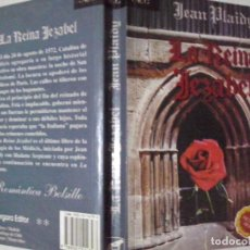 Libros de segunda mano: LIBROS: LA REINA JEZABEL - JEAN PLAIDY (ABLN). Lote 140445858