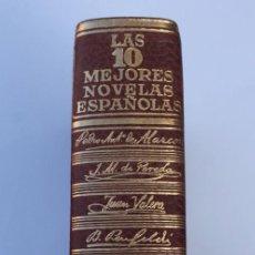 Libros de segunda mano: LAS DIEZ MEJORES NOVELAS ESPAÑOLAS EN UN TOMO ÚNICO PERFECTO ESTADO DE CONSERVACIÓN 1ª EDICIÓN. Lote 140474706