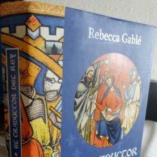 Libros de segunda mano: EL TRADUCTOR DEL REY. UN RETRATO DE GUILLERMO EL CONQUISTADOR - GABLÉ, REBECCA. Lote 140479694