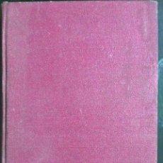 Libros de segunda mano: PÉREZ GALDÓS. EL 19 DE MARZO Y EL 2 DE MAYO. 1935. Lote 140934342