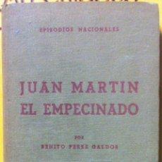 Libros de segunda mano: PÉREZ GALDÓS. JUAN MARTÍN EL EMPECINADO. 1963. Lote 141117330