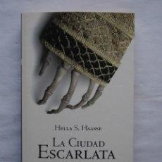 Libros de segunda mano: CIUDAD ESCARLATA, LA NOVELA DE LOS BORGIA. HELLA S. HAASSE. NOVELA HISTÓRICA. EL PAÍS.. Lote 141881298