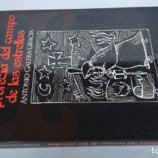 Libros de segunda mano: LA PROFECÍA DEL CAMPO DE LAS ESTRELLAS-ANTONIO GALERA GRACIA-CAMINO SANTIAGO-LIBRO NUEVO. Lote 142132250