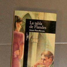 Libros de segunda mano: LA TABLA DE FLANDES ARTURO PÉREZ-REVERTE . Lote 142313494