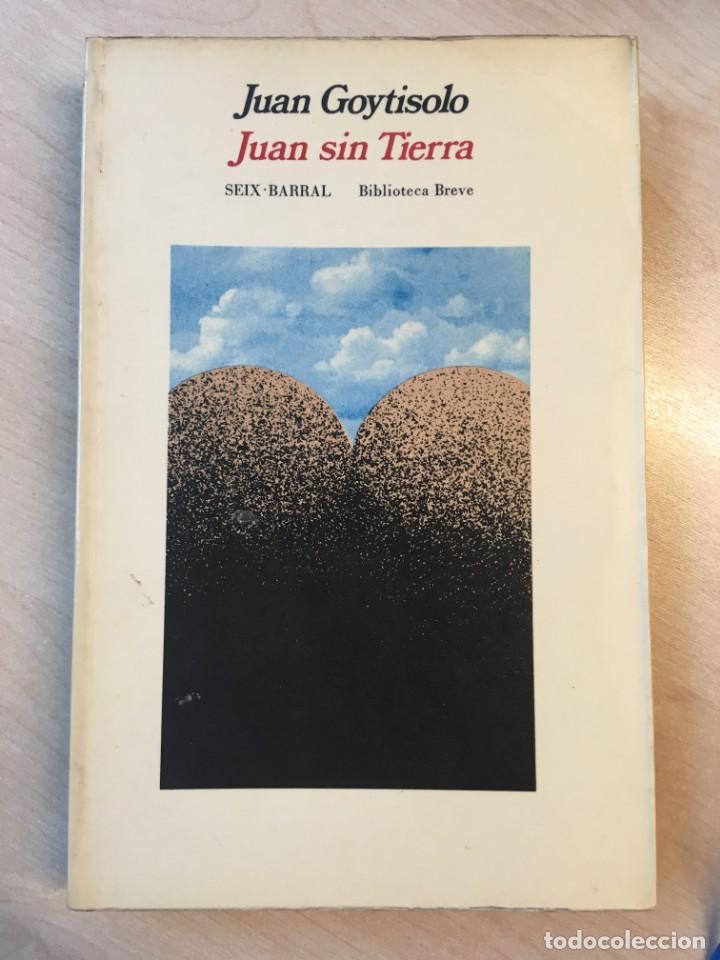 JUAN SIN TIERRA. JUAN GOYTISOLO. 1ª ED. DEDICATORIA DEL AUTOR. (Libros de Segunda Mano (posteriores a 1936) - Literatura - Narrativa - Novela Histórica)