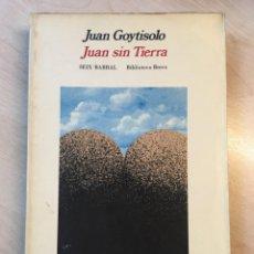 Libros de segunda mano: JUAN SIN TIERRA. JUAN GOYTISOLO. 1ª ED. DEDICATORIA DEL AUTOR.. Lote 142390938