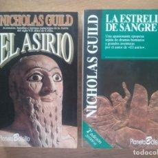 Libros de segunda mano: EL ASIRIO, LA ESTRELLA DE SANGRE, NICHOLAS GUILD, PLANETA. Lote 142562089