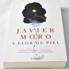 Libros de segunda mano: NOVELA USADA A FLOR DE PIEL DE JAVIER MORO. Lote 129378679